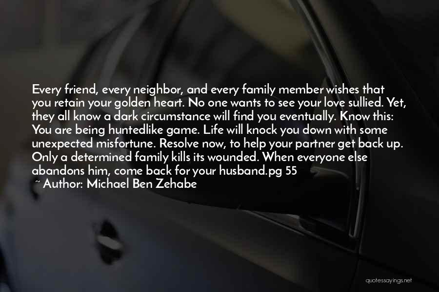 Marriage Counseling Quotes By Michael Ben Zehabe