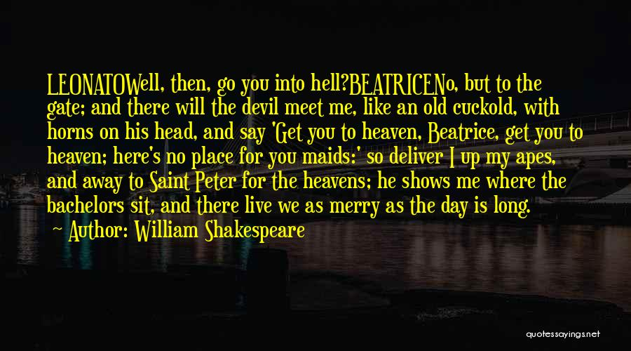 Marriage Is Like Hell Quotes By William Shakespeare