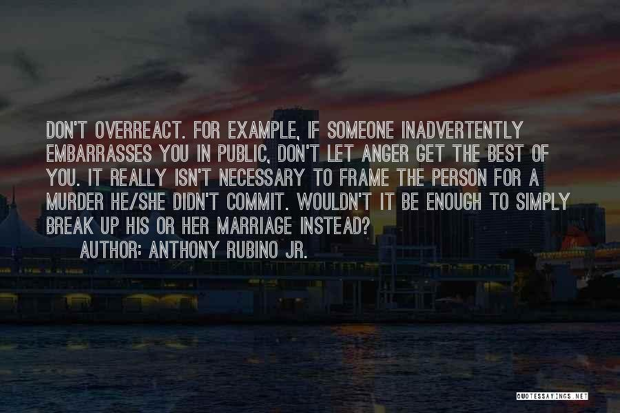 Marriage Isn't Quotes By Anthony Rubino Jr.