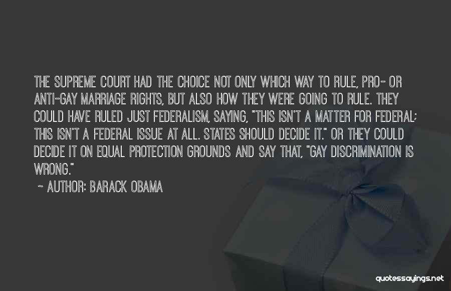 Marriage Isn't Quotes By Barack Obama