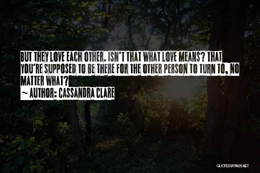 Marriage Isn't Quotes By Cassandra Clare