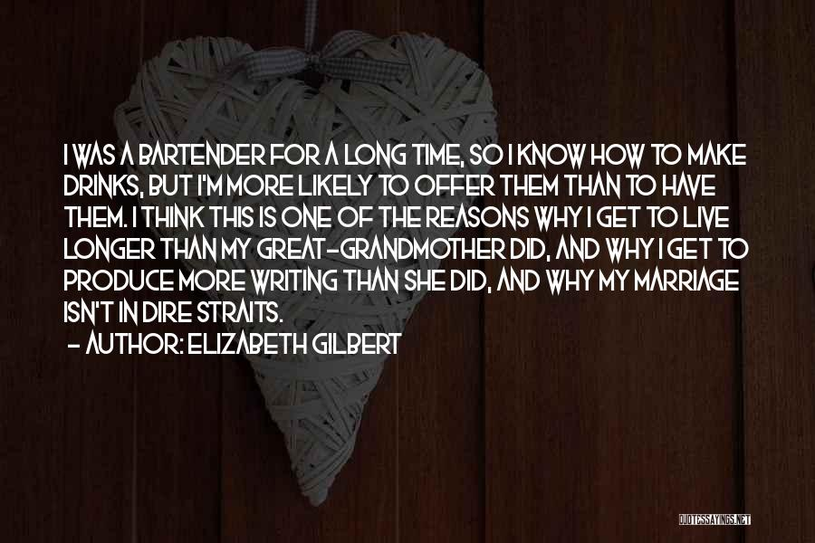 Marriage Isn't Quotes By Elizabeth Gilbert