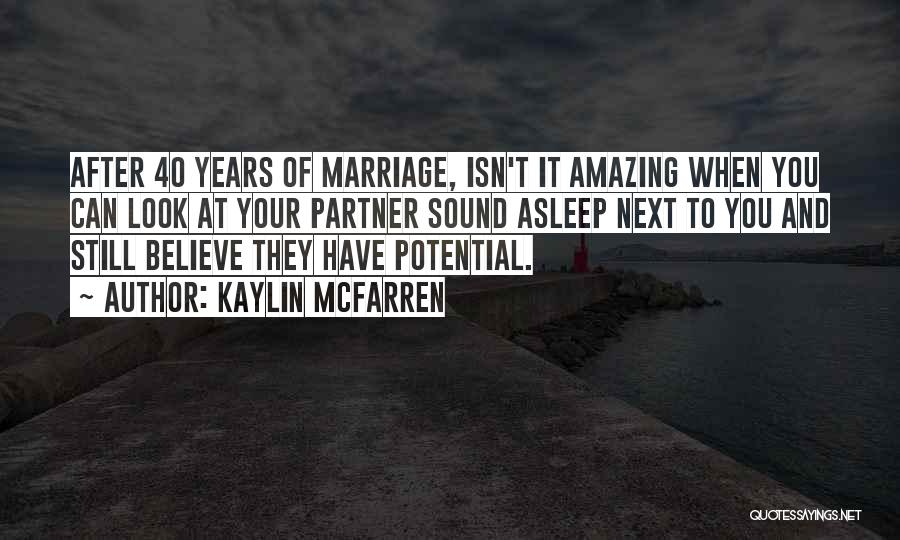 Marriage Isn't Quotes By Kaylin McFarren