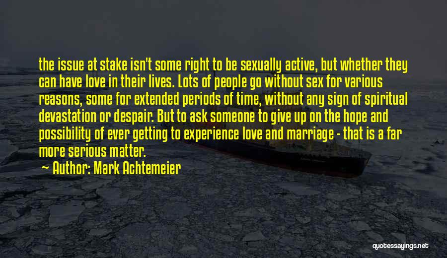 Marriage Isn't Quotes By Mark Achtemeier