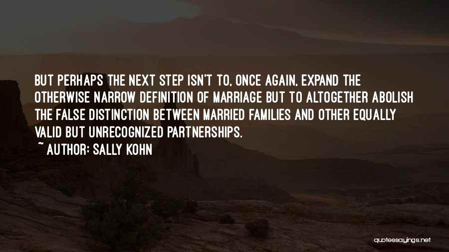 Marriage Isn't Quotes By Sally Kohn