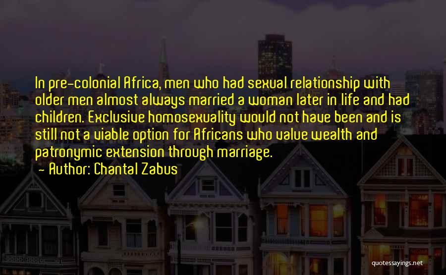Marriage Later In Life Quotes By Chantal Zabus