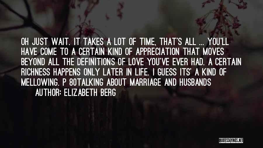 Marriage Later In Life Quotes By Elizabeth Berg