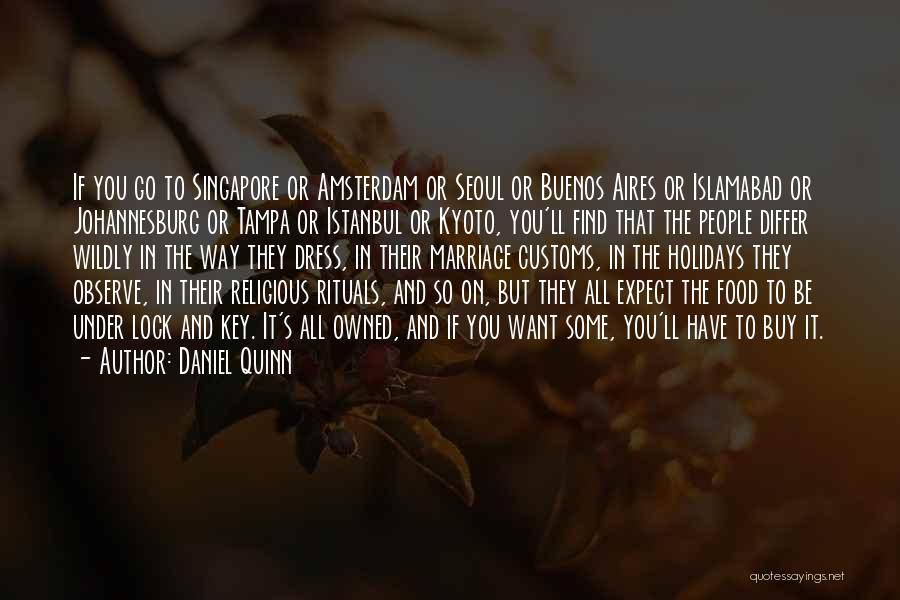 Marriage Rituals Quotes By Daniel Quinn