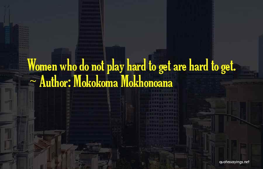 Marriage Rituals Quotes By Mokokoma Mokhonoana