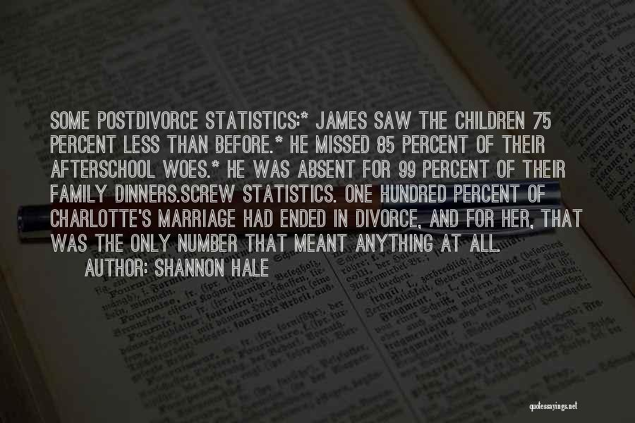 Marriage Woes Quotes By Shannon Hale