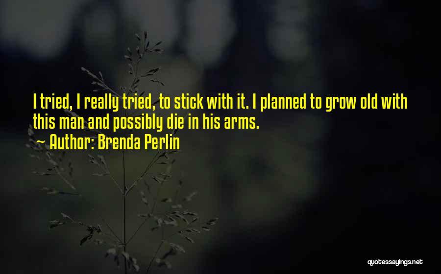 Marriage Wrecker Quotes By Brenda Perlin