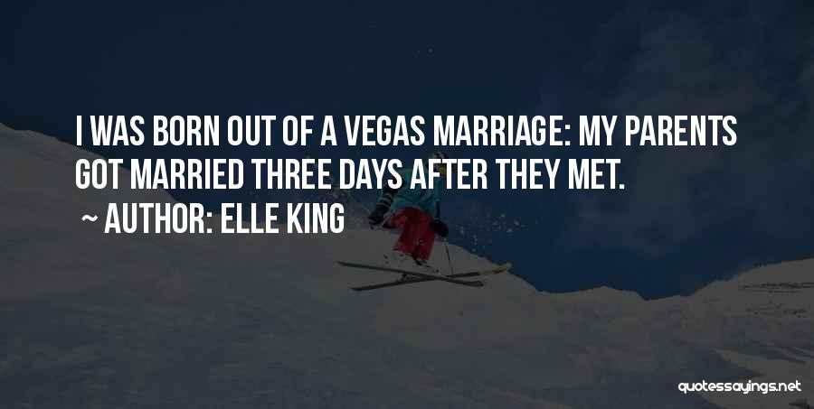Married Quotes By Elle King