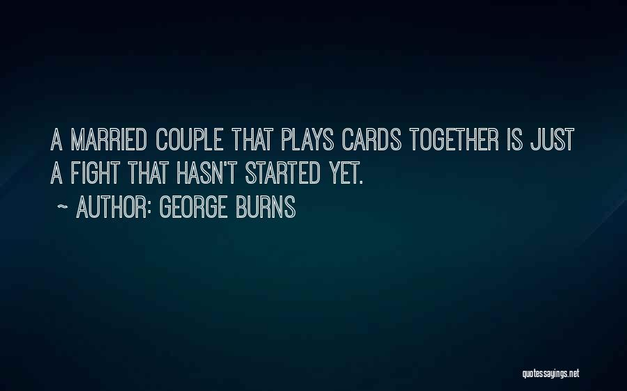Married Quotes By George Burns