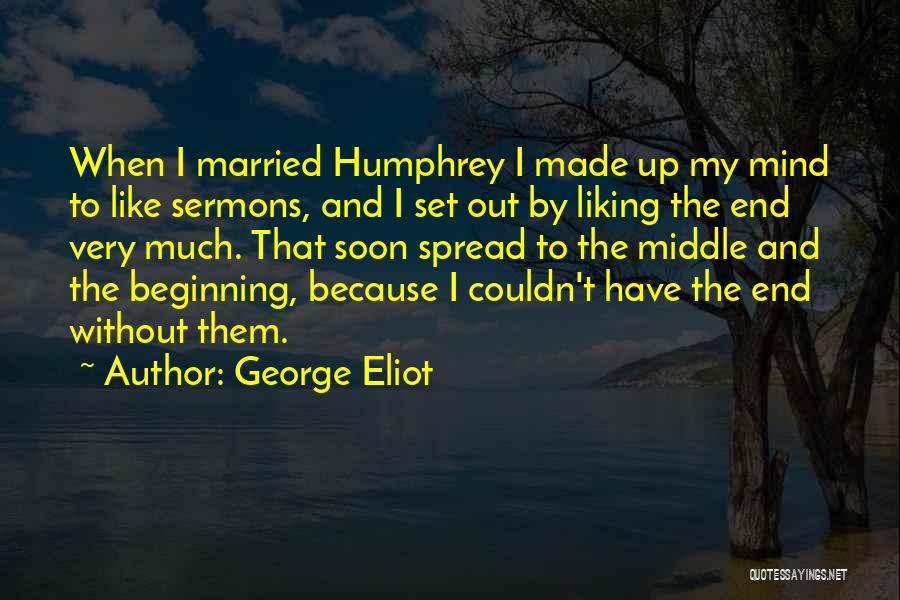 Married Quotes By George Eliot