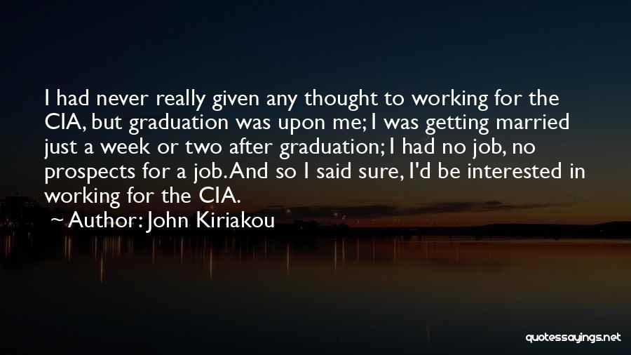 Married Quotes By John Kiriakou