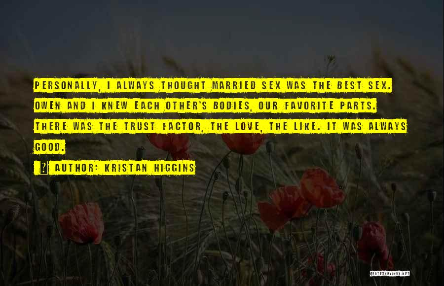 Married Quotes By Kristan Higgins
