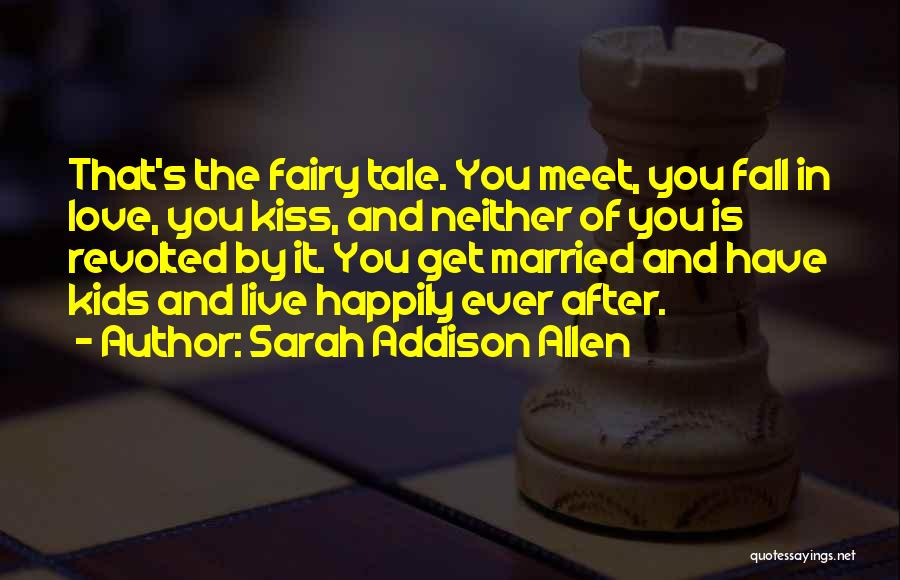 Married Quotes By Sarah Addison Allen