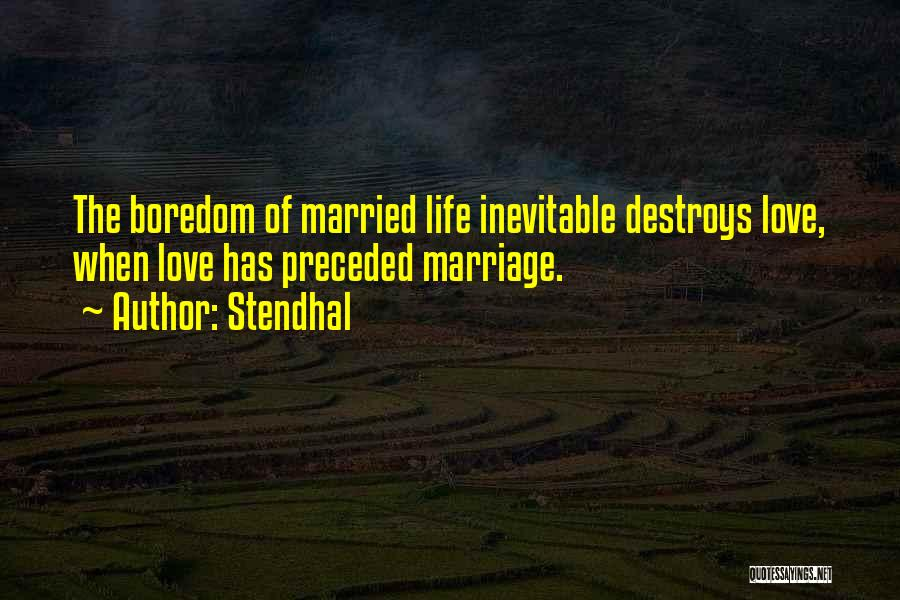 Married Quotes By Stendhal