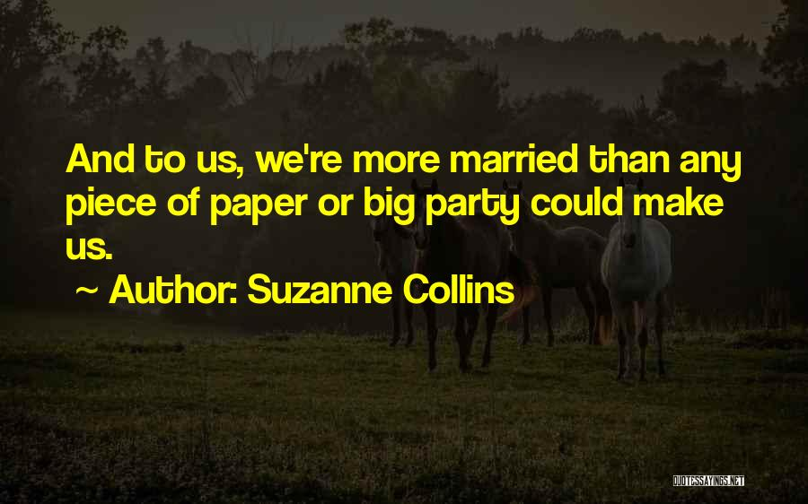 Married Quotes By Suzanne Collins