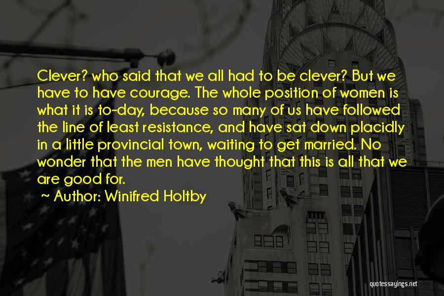 Married Quotes By Winifred Holtby