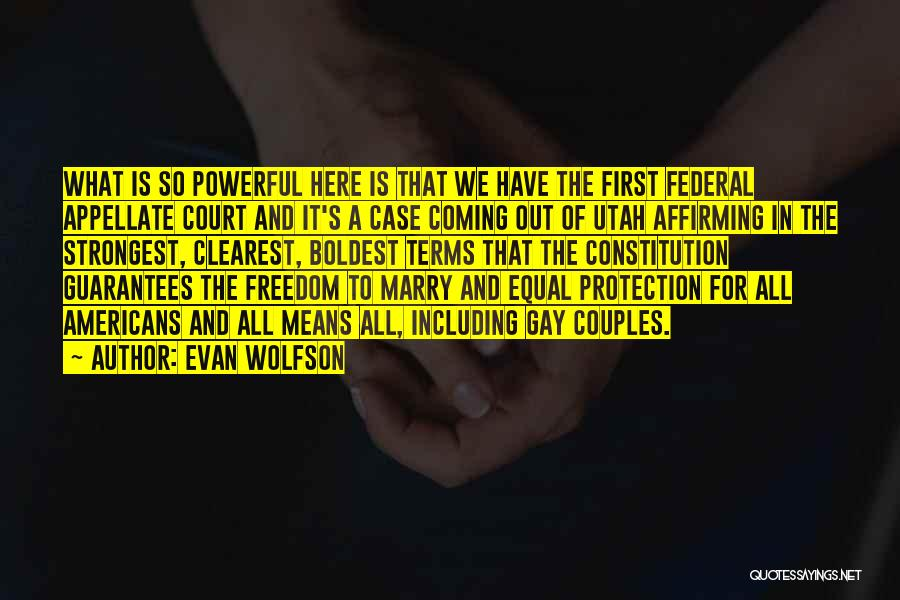 Marry Couple Quotes By Evan Wolfson