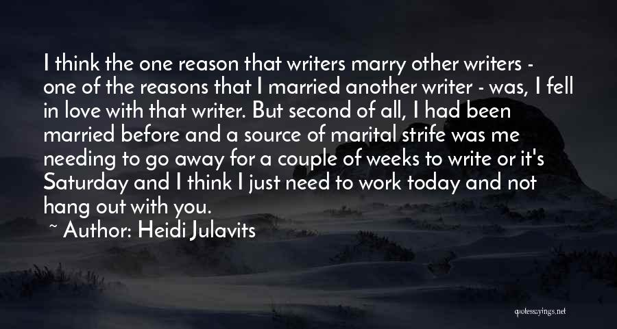 Marry Couple Quotes By Heidi Julavits