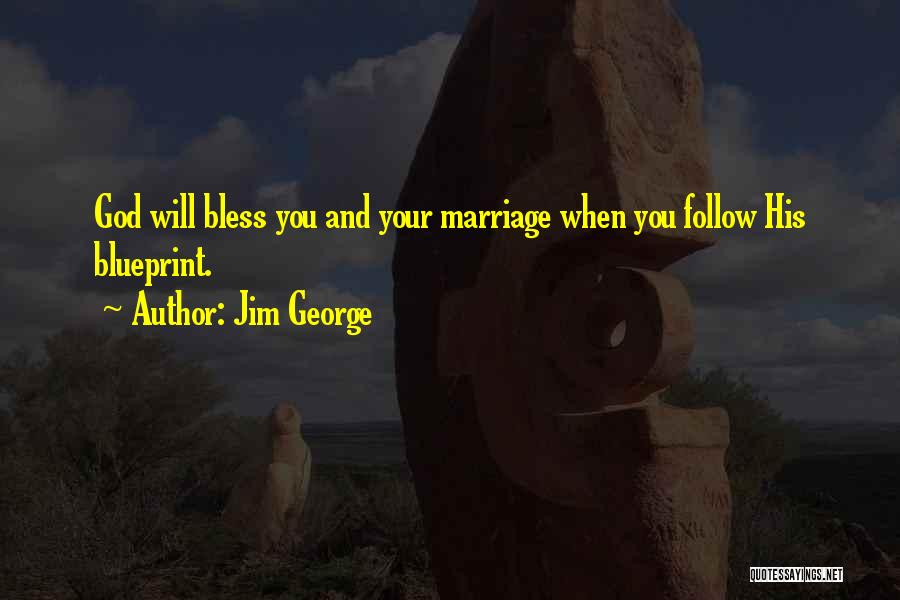 Marry Couple Quotes By Jim George