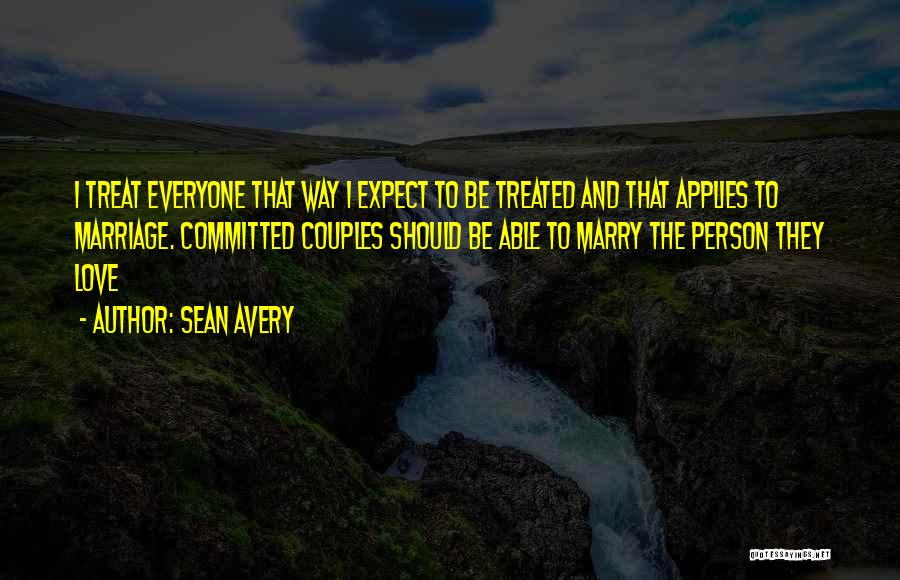 Marry Couple Quotes By Sean Avery