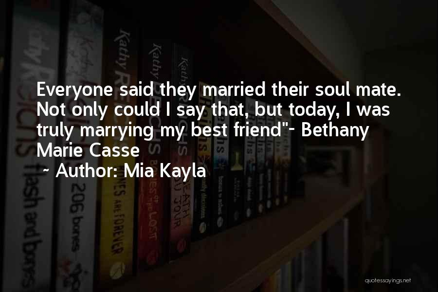 Top 10 Quotes & Sayings About Marrying Your Best Friend