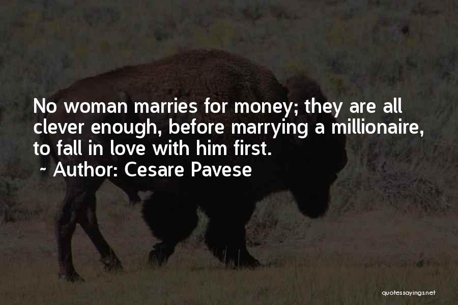 Marrying Your First Love Quotes By Cesare Pavese