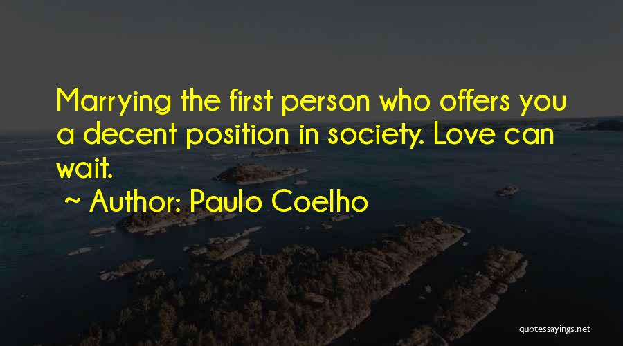 Marrying Your First Love Quotes By Paulo Coelho