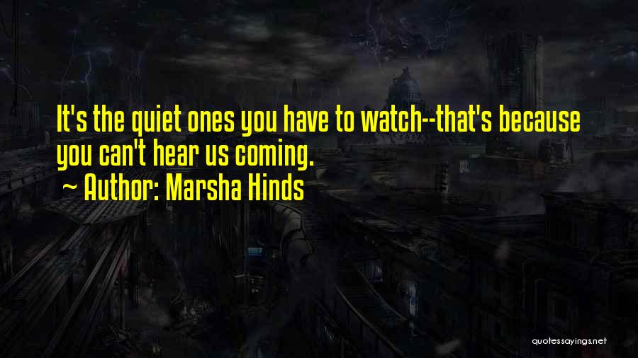 Marsha Hinds Quotes 519081