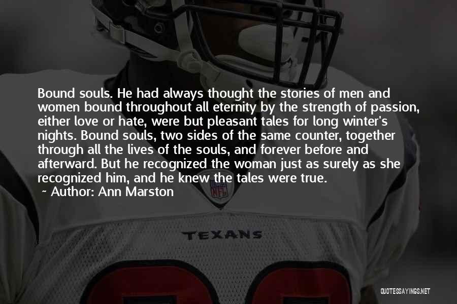 Marston Quotes By Ann Marston