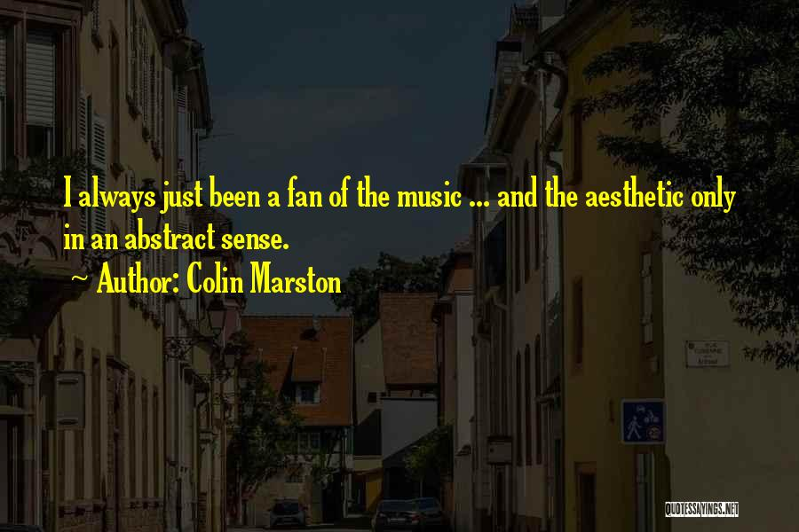 Marston Quotes By Colin Marston