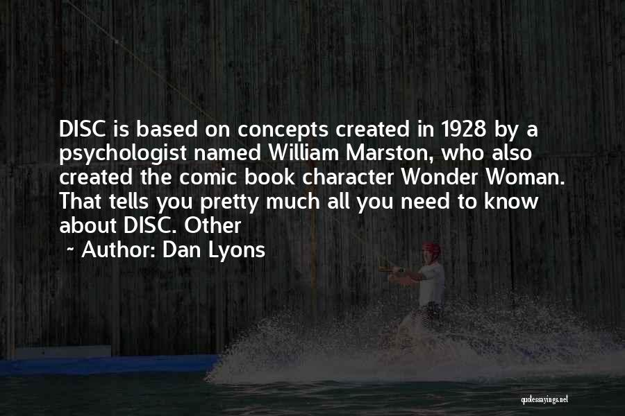 Marston Quotes By Dan Lyons