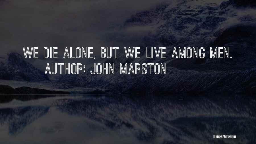 Marston Quotes By John Marston