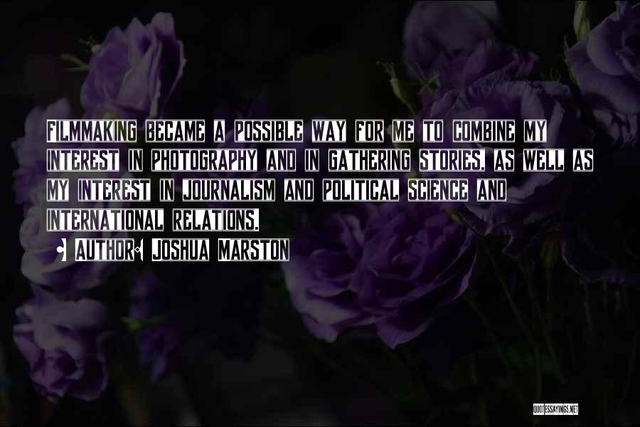 Marston Quotes By Joshua Marston