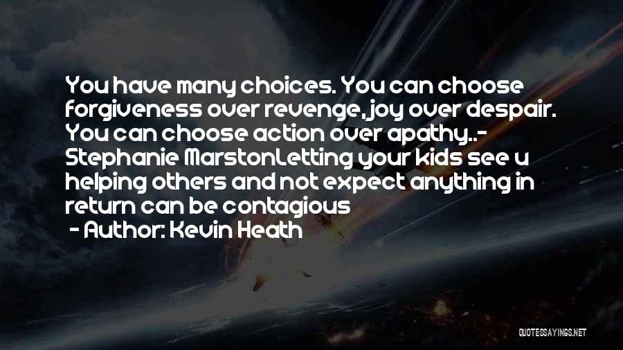 Marston Quotes By Kevin Heath