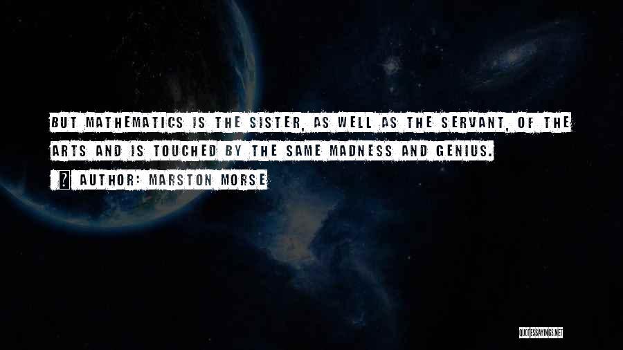 Marston Quotes By Marston Morse