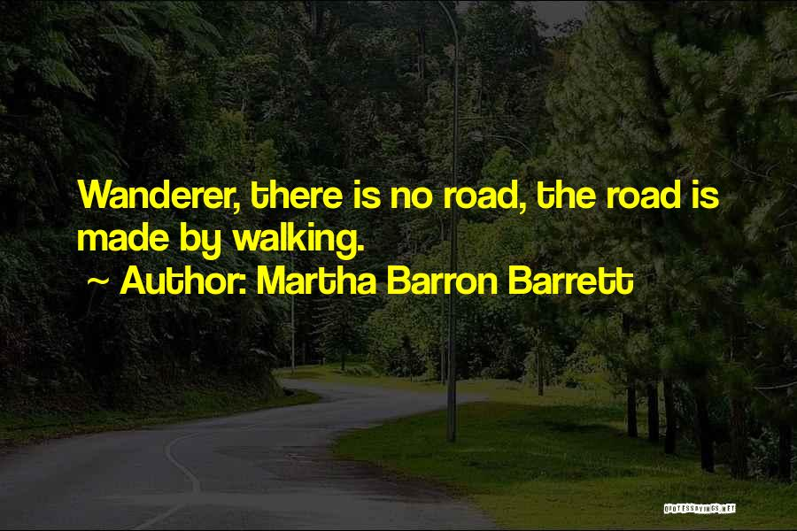 Martha Barron Barrett Quotes 2045316