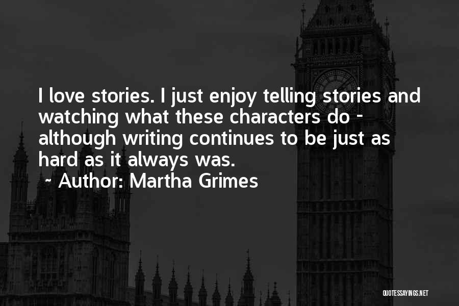 Martha Grimes Quotes 1101708