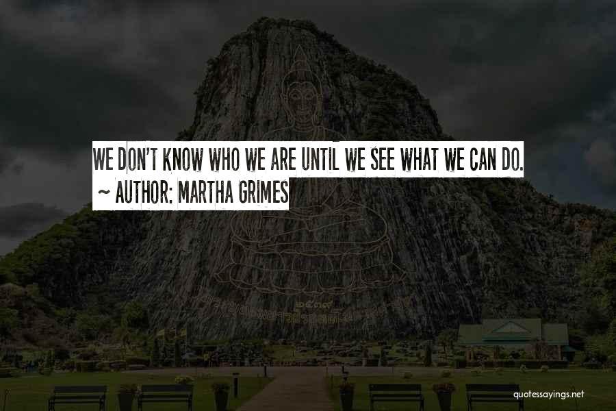 Martha Grimes Quotes 1662076