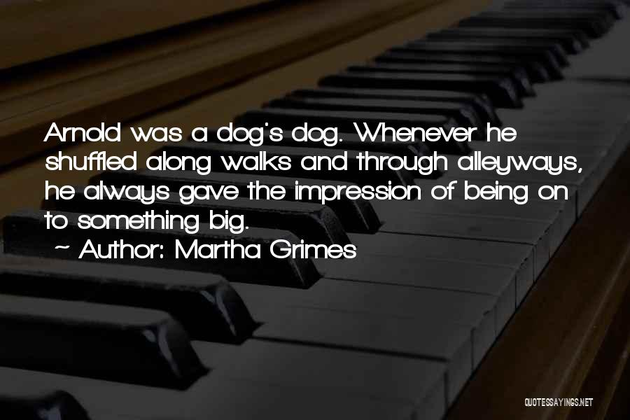 Martha Grimes Quotes 1749546