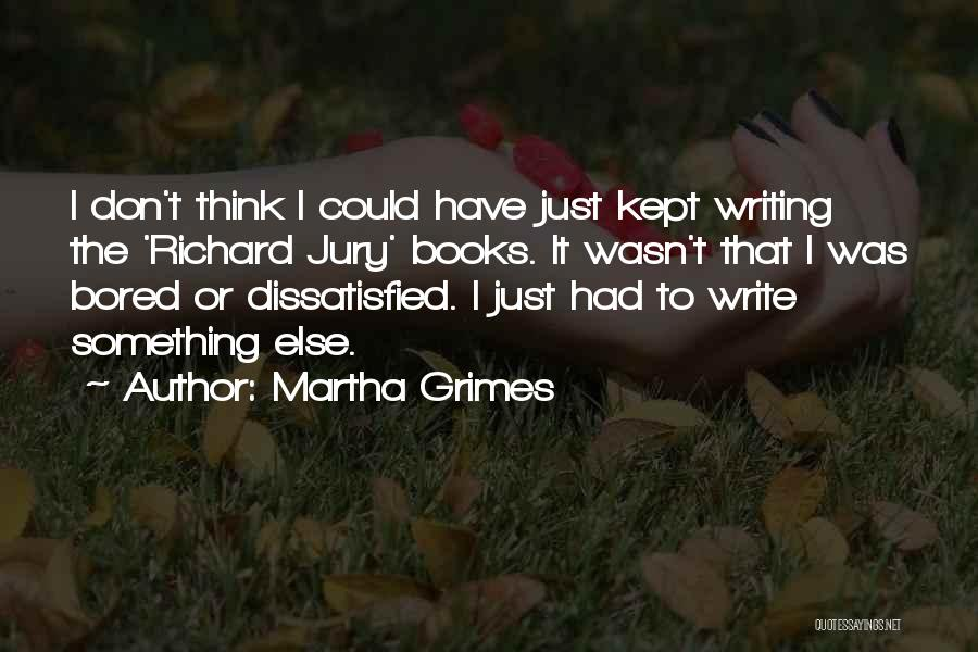 Martha Grimes Quotes 1832320