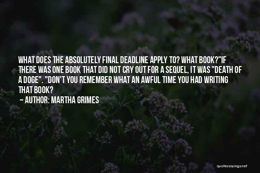 Martha Grimes Quotes 2006336