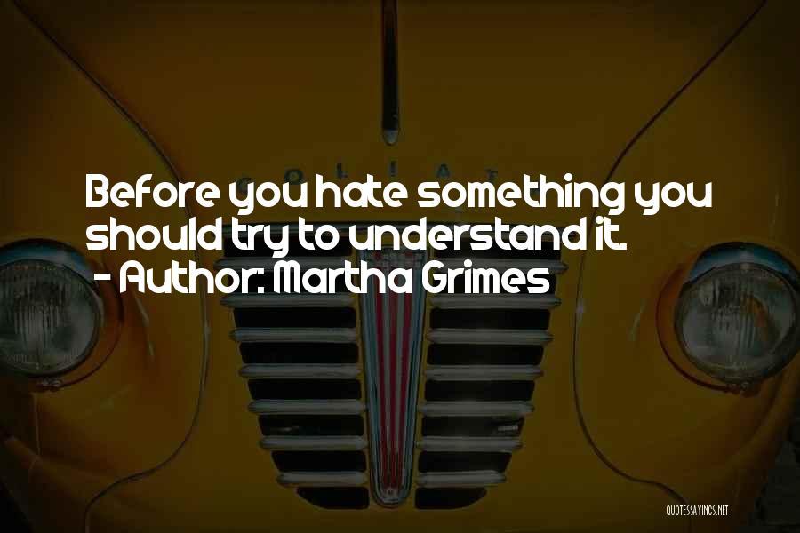 Martha Grimes Quotes 2061516