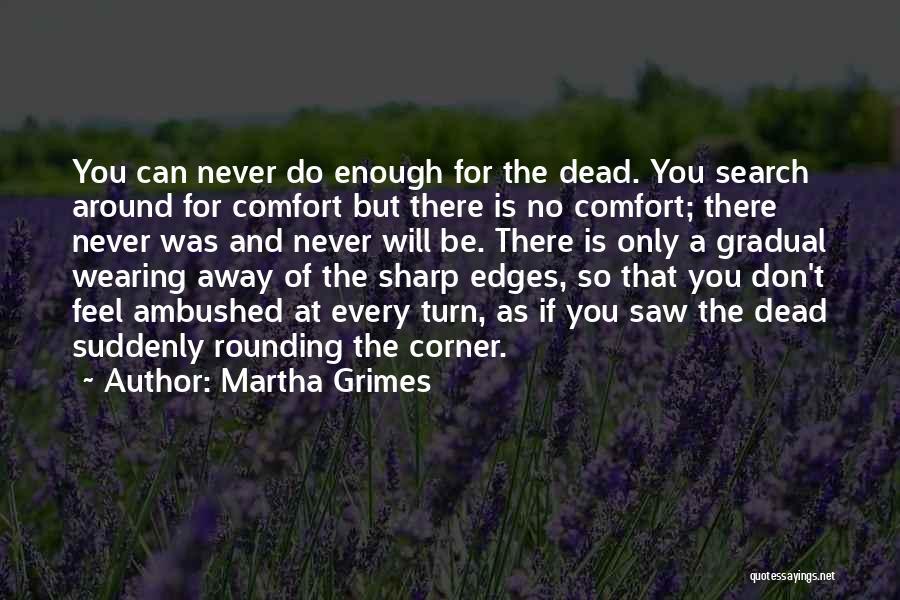 Martha Grimes Quotes 2138214