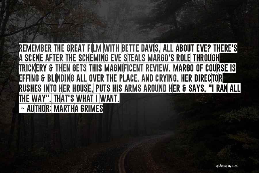 Martha Grimes Quotes 2166092