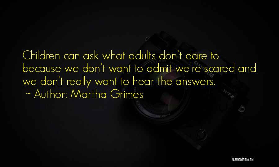 Martha Grimes Quotes 2242149