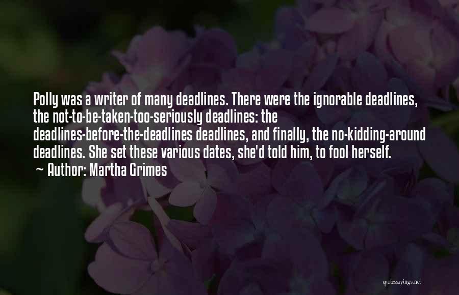 Martha Grimes Quotes 243518